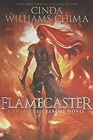 Flamecaster (Shattered Realms, 1)