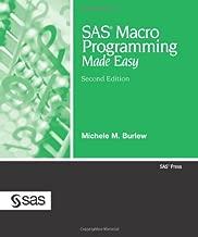 sas macro programming made easy second edition