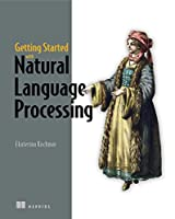 Getting Started with Natural Language Processing Front Cover