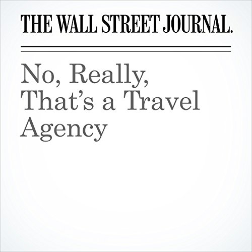 No, Really, That's a Travel Agency | Scott McCartney