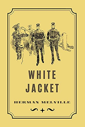 White-Jacket: with original illustrations - Annotated (English Edition)