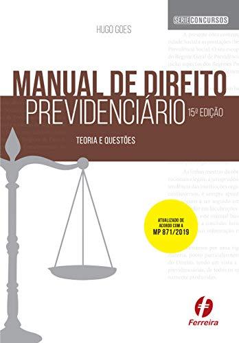 Manual de Direito Previdenciário: Teoria e Questões