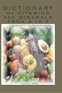 Dictionary of Vitamins and Minerals from A to Z