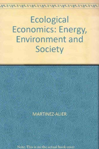Ecological Economics: Energy, Environment and Societyの詳細を見る