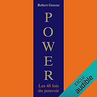 Power : Les 48 lois du pouvoir                   De :                                                                                                                                 Robert Greene                               Lu par :                                                                                                                                 Laurent Jacquet                      Durée : 24 h et 45 min     480 notations     Global 4,4