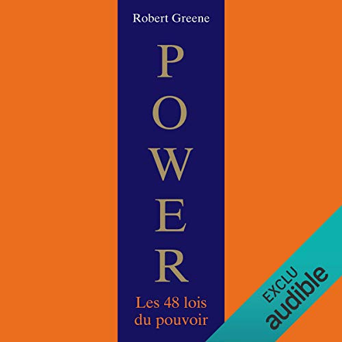 Power : Les 48 lois du pouvoir                   De :                                                                                                                                 Robert Greene                               Lu par :                                                                                                                                 Laurent Jacquet                      Durée : 24 h et 45 min     526 notations     Global 4,5