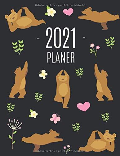 Yoga Bär Planer 2021: Wochenplaner 2021 | Monatsplaner 12 Monate Organizer | Einfacher Überblick über die Terminpläne | Agenda mit Raum für Notizen