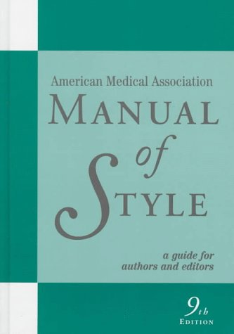 American Medical Association Manual of Style : A Guide for Authors and Editors (AMA)