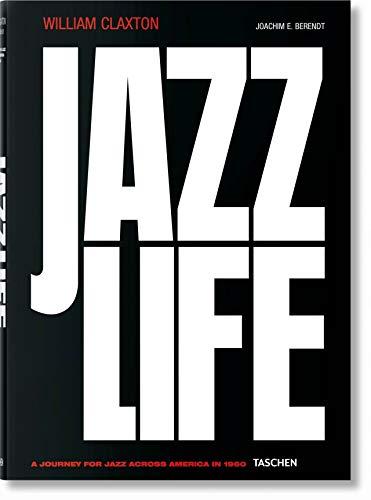 William Claxton. Jazzlife (Multilingual Edition)