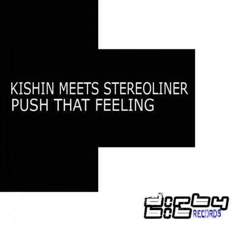 Kishin, Stereoliner