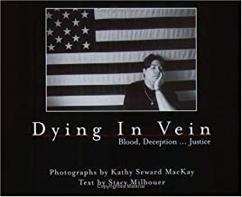 Dying in Vein
