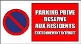 Panneau signalétique stationnement interdit'Parking privé réservé aux résidents'