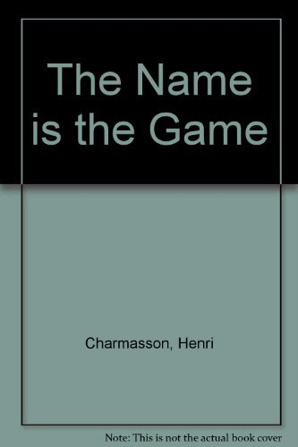 The Name Is the Game: How to Name a Company or Product
