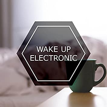 Wake Up Electronic