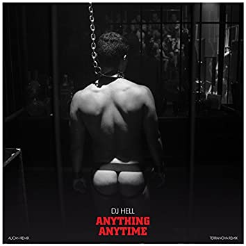 Anything, Anytime - Remixes, Pt. #1