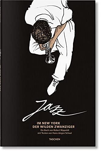 Jazz. Im New York der wilden Zwanziger