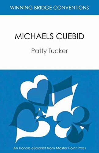 Michaels Cuebid: Winning Bridge Convention Series eBooklet (Winning Bridge Convention Series, Competitive Bidding Book 3) (English Edition)