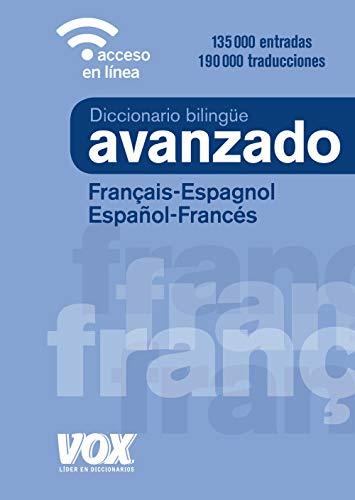 Diccionario Avanzado Français-Espagnol   Español-Francés (VOX - Lengua Francesa - Diccionarios Generales)