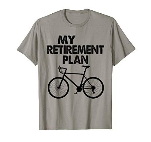 Bike Riding My Retirement Cyclist Gift Maglietta