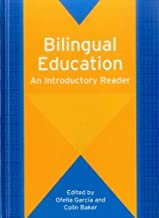 Bilingual Education: An Introductory Reader (61) (Bilingual Education & Bilingualism (61))