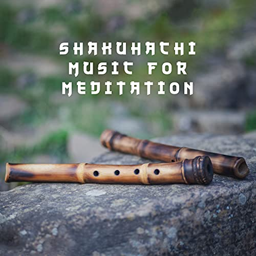 Shakuhachi Music for Meditation - Relaxing Zen Experience and Nature Sounds