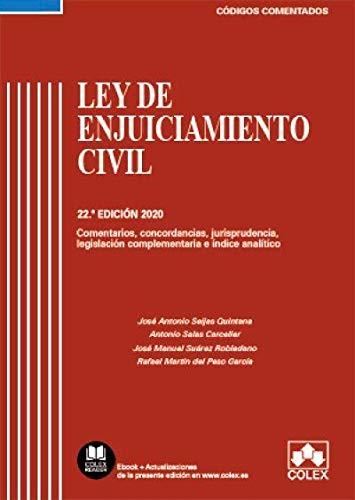 Ley de Enjuiciamiento Civil y legislación complementaria - Código comentado (Edición 2020): Comentarios, concordancias, jurisprudencia, legislación complementaria e índice analítico: 1