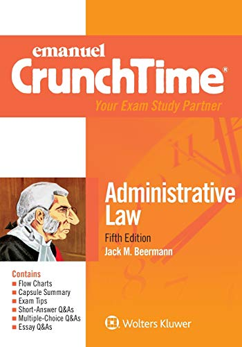 Compare Textbook Prices for Emanuel CrunchTime for Administrative Law 5 Edition ISBN 9781543805666 by Jack M. Beermann