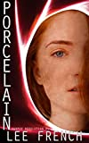 Porcelain (Harper Revolution Book 1) (English Edition)
