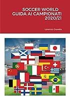 Soccer World - Guida AI Campionati 2020/21