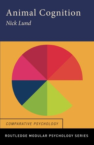 Animal Cognition (Routledge Modular Psychology)