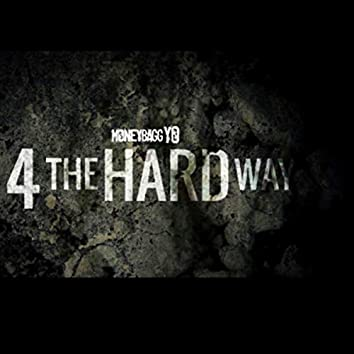 4 The Hard Way, Vol. 1