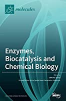 Enzymes, Biocatalysis and Chemical Biology