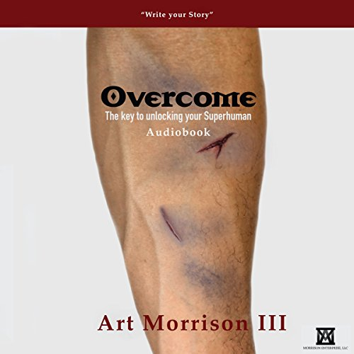 Overcome: The Key to Unlocking your Superhuman audiobook cover art