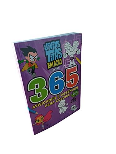 Jovens Titãs - 365 Atividades e Desenhos Para Colorir
