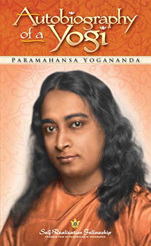 Amazon Com Autobiography Of A Yogi Self Realization Fellowship Ebook Yogananda Paramahansa Kindle Store