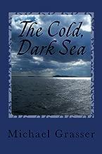 The Cold, Dark Sea
