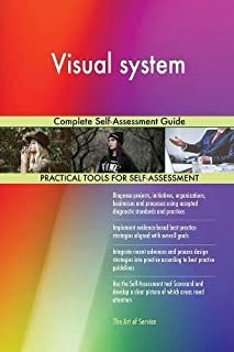 Visual System Complete Self-Assessment Guide