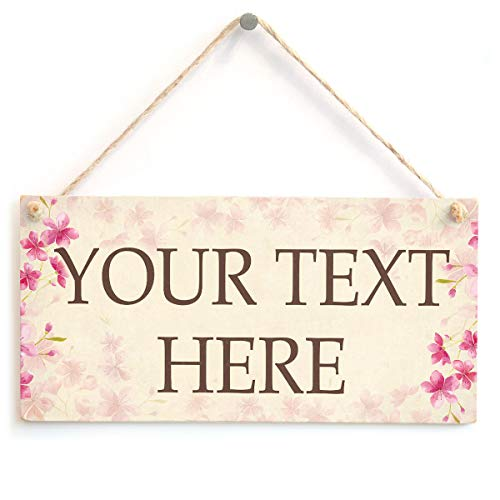 Personalised Floral Your Text Here Sign - Custom Home Accessory Wooden Plaque