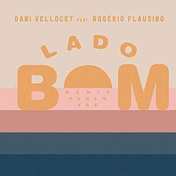 Lado Bom - Paulo Vaz Remix