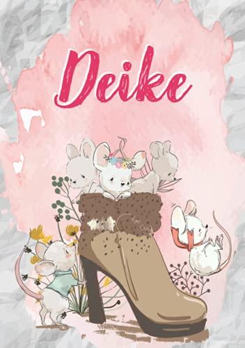 Deike: Notizbuch A5 | Personalisierter vorname Deike | Geburtstagsgeschenk für Frau, Mutter, Schwester, Tochter | Niedliche Mäuse im Stiefel | 120 Seiten liniert, Kleinformat A5 (14,8 x 21 cm)