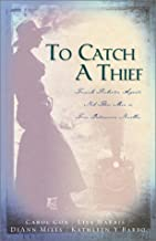 To Catch a Thief: Rescuing Sydney/Tangled Threads/Victorious/Skirted Clues (Inspirational Romance Collection)