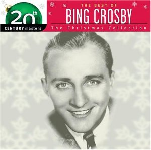The Best of Bing Crosby - The Christmas Collection: 20th Century Masters