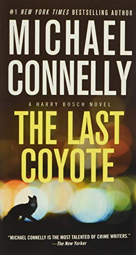 The Last Coyote (A Harry Bosch Novel, 4)
