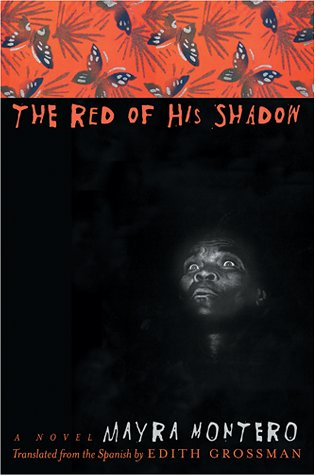 The Red of His Shadow: A Novel
