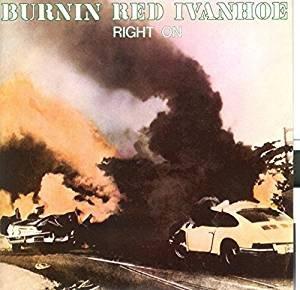 Right On -  Burnin Red Ivanhoe, Vinyl
