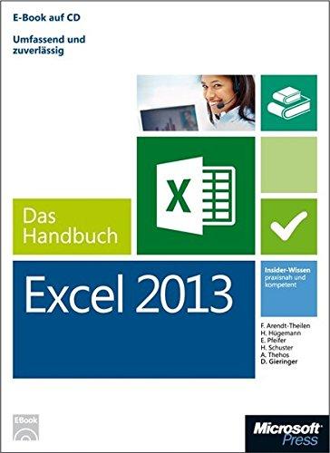 Microsoft Excel 2013 - Das Handbuch (Buch + E-Book): Insider-Wissen - praxisnah und kompetent