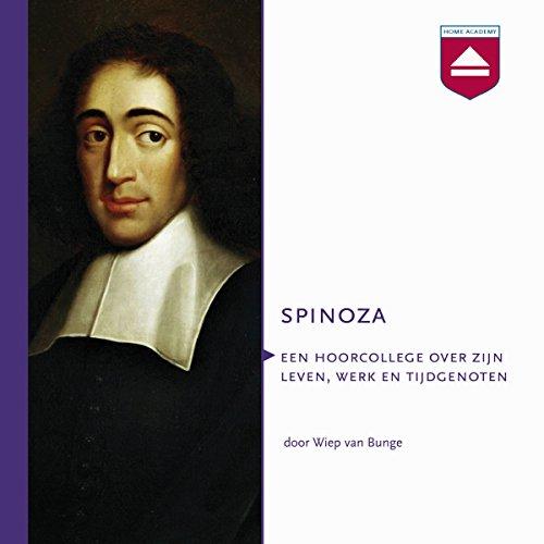 Spinoza: Hoorcollege over zijn leven, werk en tijdgenoten cover art