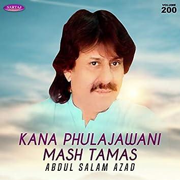Kana Phula Jawani Mash Tamas, Vol. 200