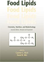 Food Lipids: Chemistry, Nutrition, and Biotechnology, Second Edition: Chemistry, Nutrition and Biotechnology, Revised and Expanded