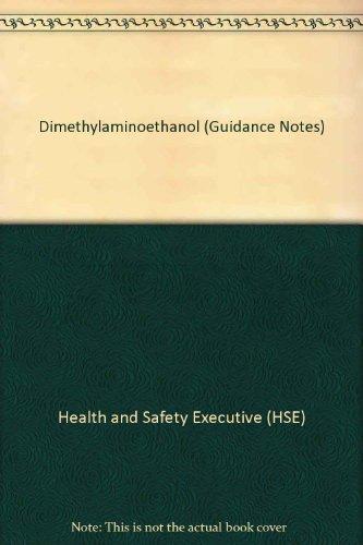 Dimethylaminoethanol (Guidance Notes)